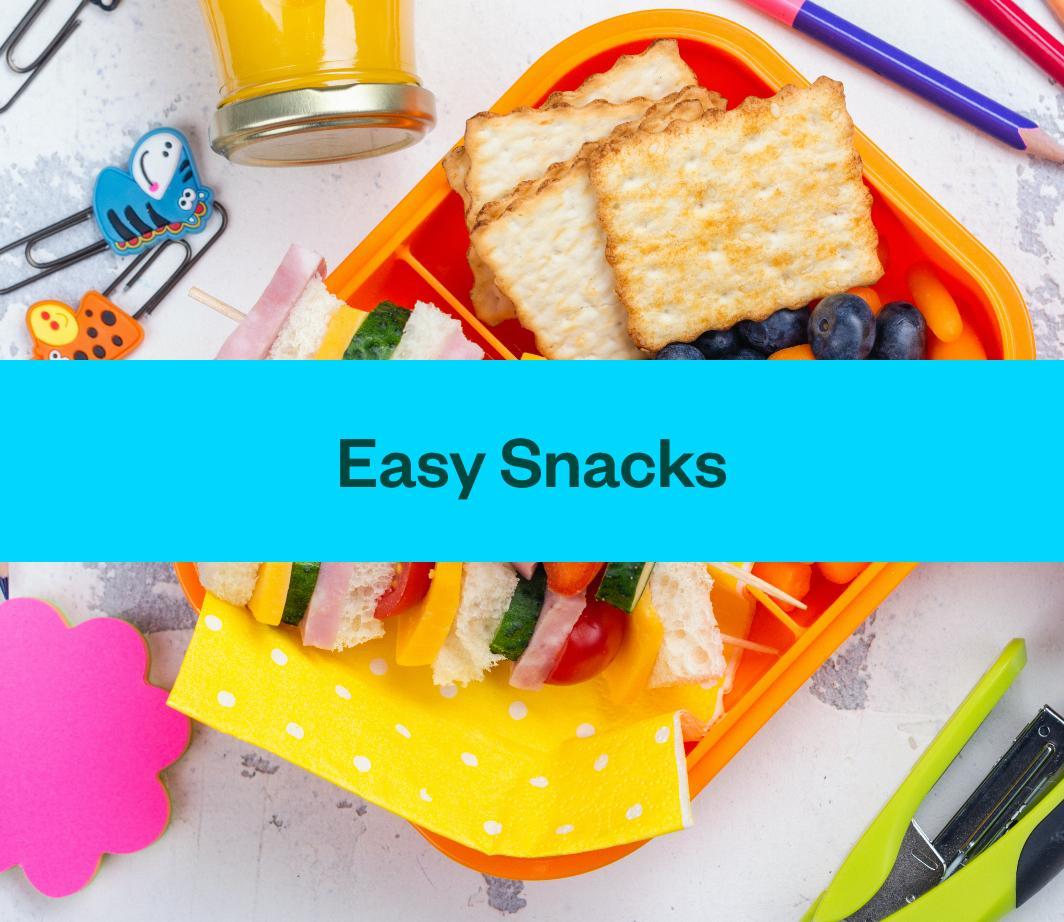 Back to School - Easy Snacks