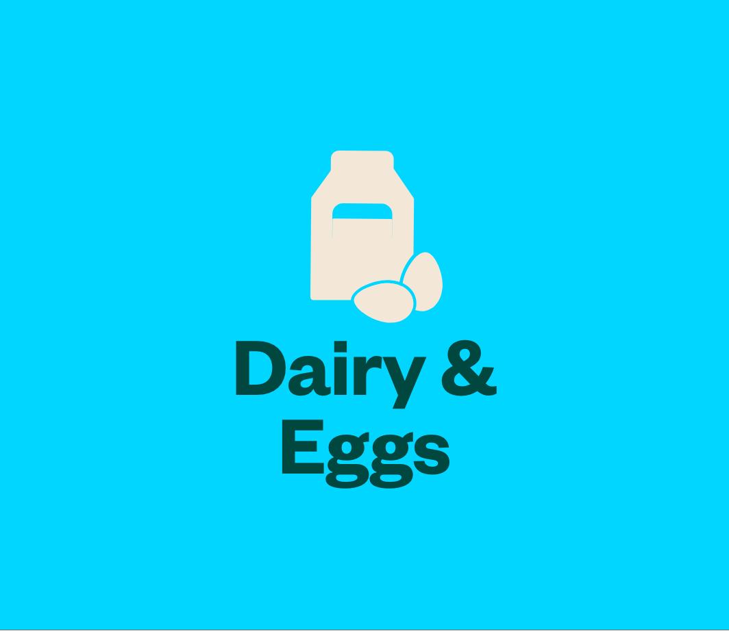Shop dairy & eggs